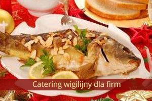 Catering wigilia firmowa Bydgoszcz